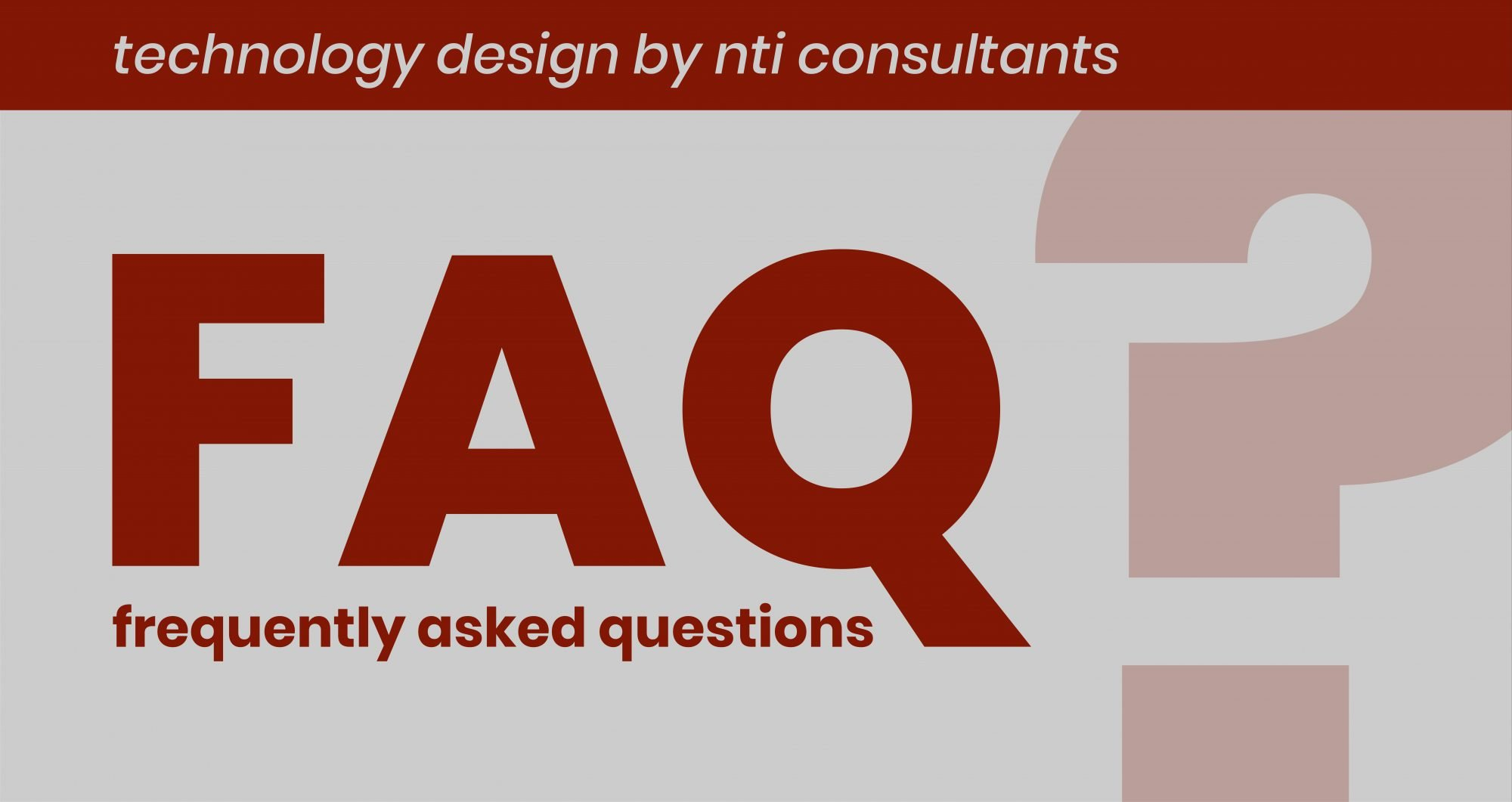 Top 10 FAQs We Hear at NTI